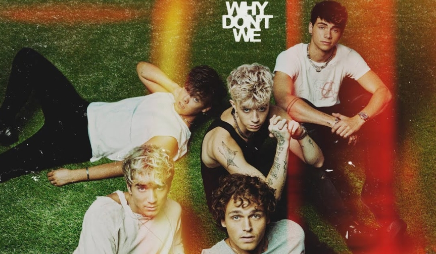 The Good Times and The Bad Ones: ouça o álbum de Why Don'tWe